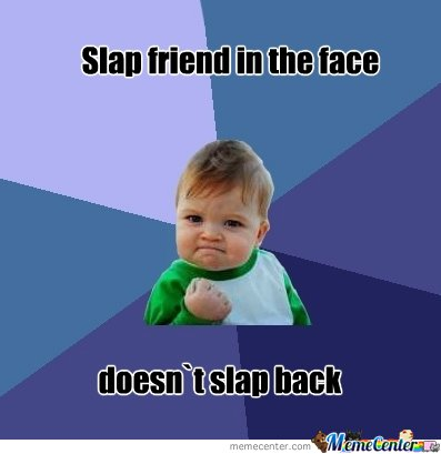 slap friend