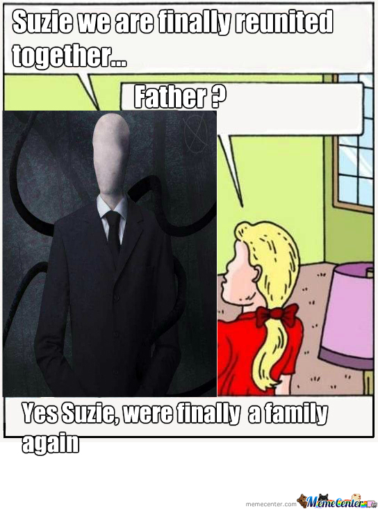 Slenderman Familly... Anyone See The Ressemblance ?