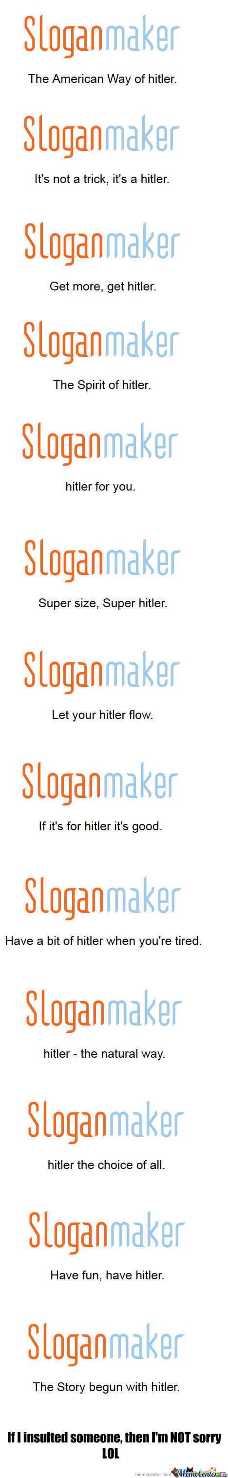 Sloganmaker Really Loves Hitler