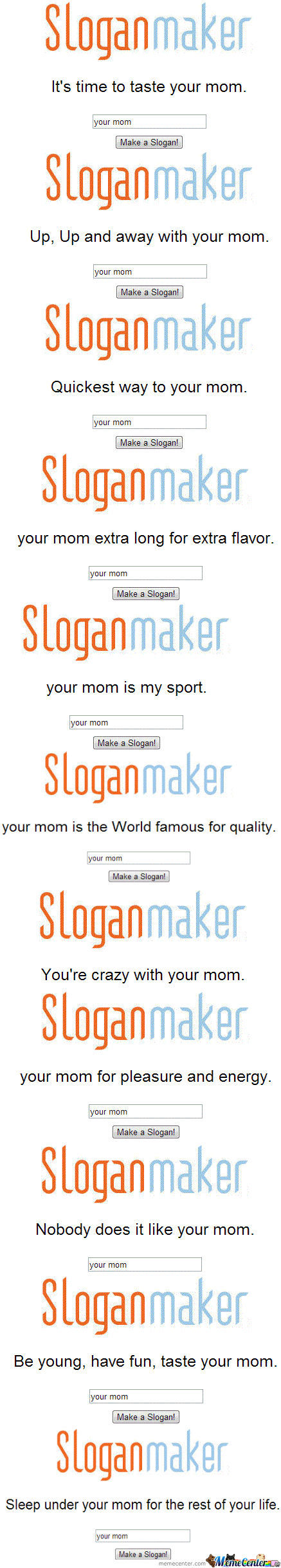 Sloganmaker: Your Mom