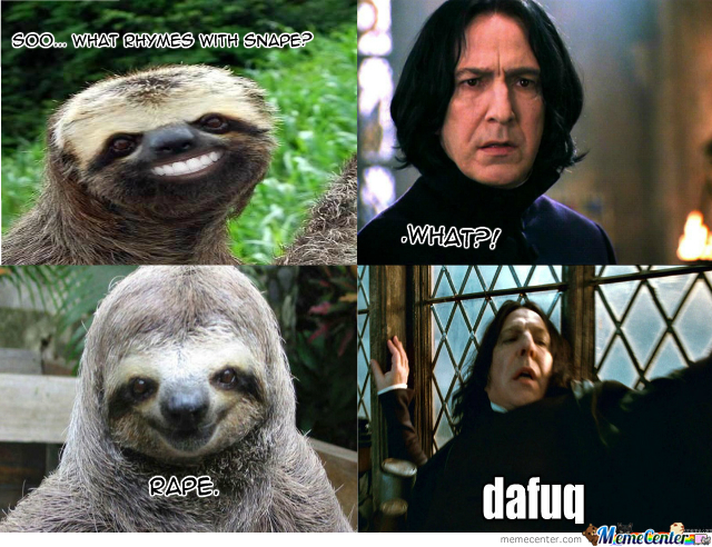 Sloth Meets Snape By Slothsrg8 - Meme Center