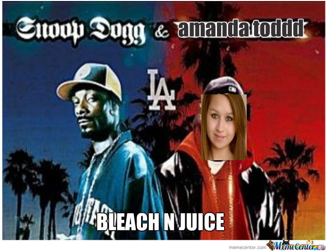 Snoop Dogg Ft Amanda Todd -Bleach N Juice