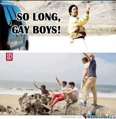 So Long Gay Boys!!!!!!