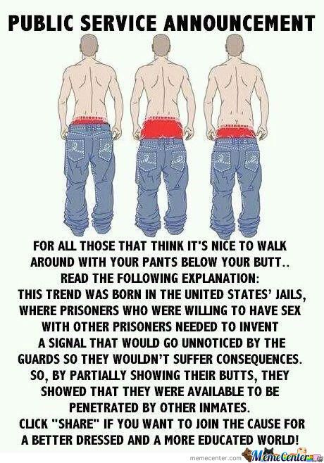 So Pull Up Your Damn Pants!!