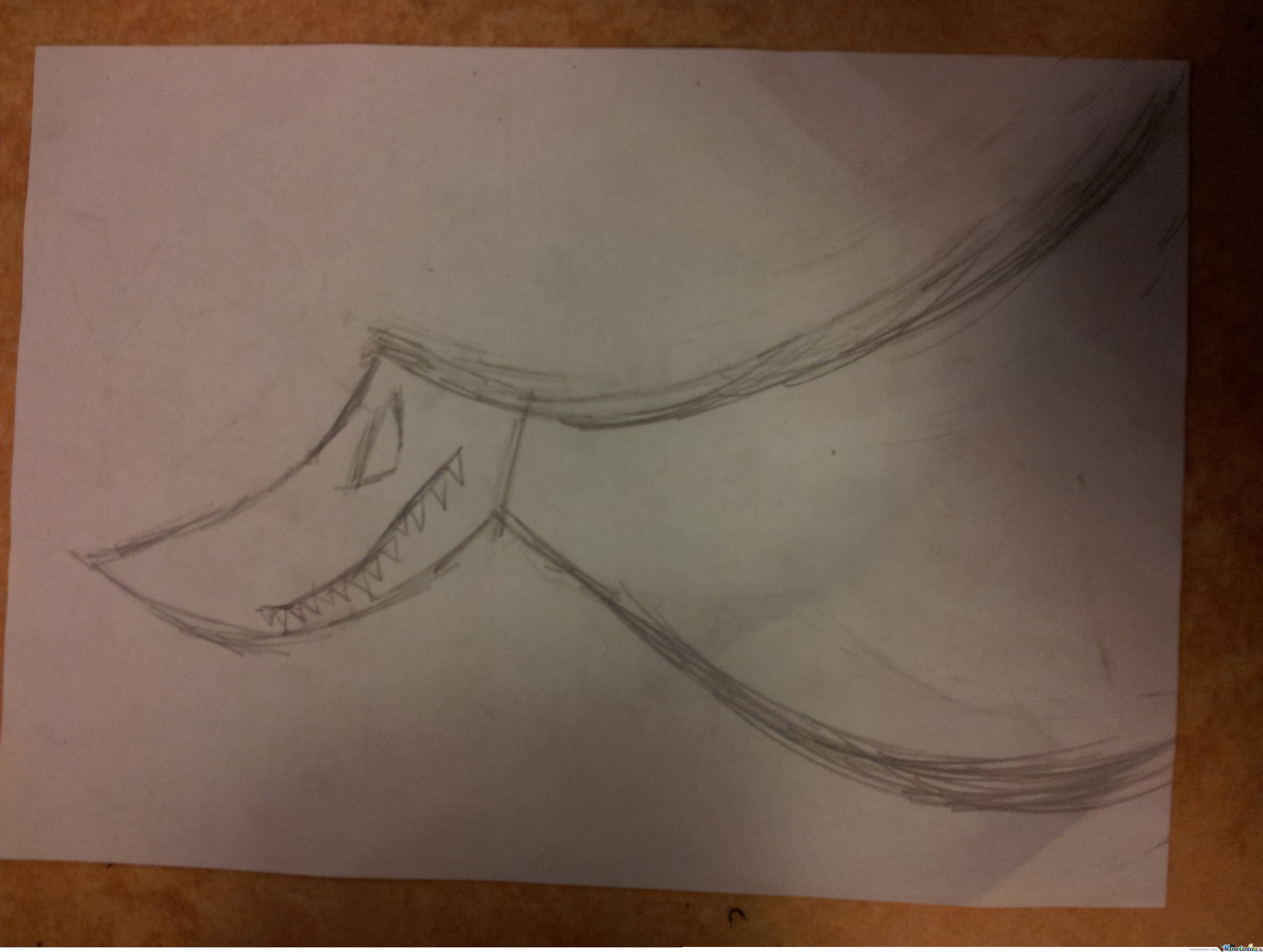 So We Had Test In School I Drew This