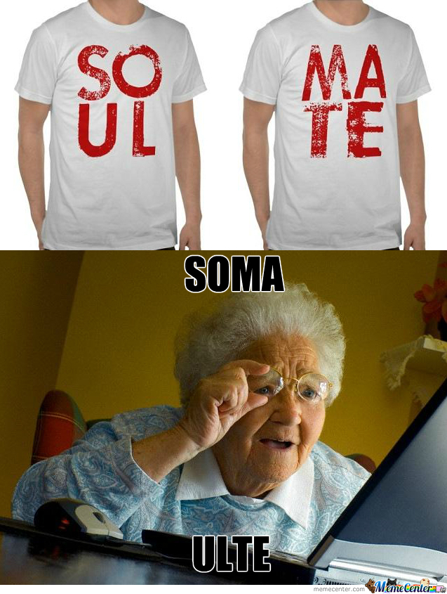 soma ulte by sniper90 meme center