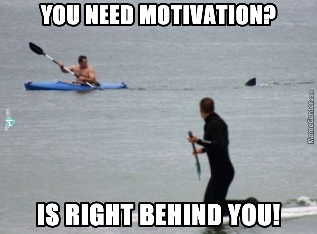 Funny Motivational Memes For Work : Some motivators work better than others by fraterbbobbo