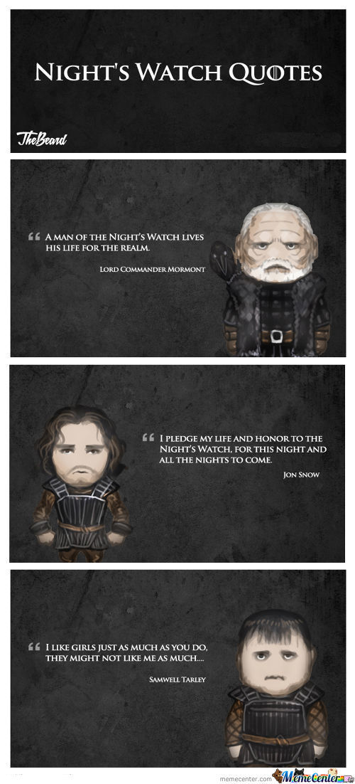 Some Quotes From The Night's Watch.