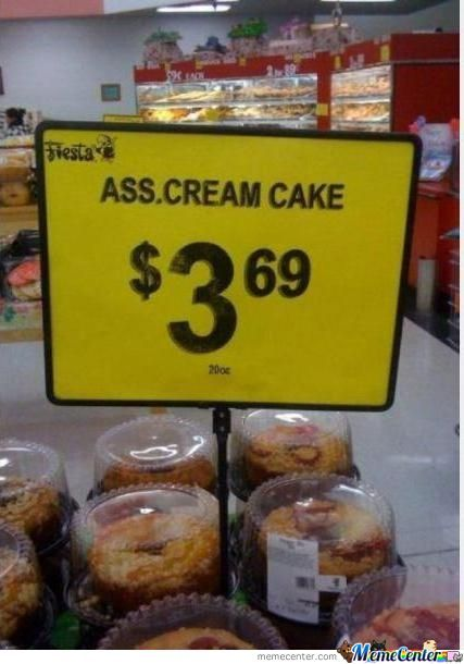 Someone Hungry?!? A Cake Maybe? Ass Cream Cake?