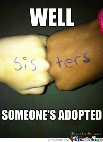 Someone's Adopted...