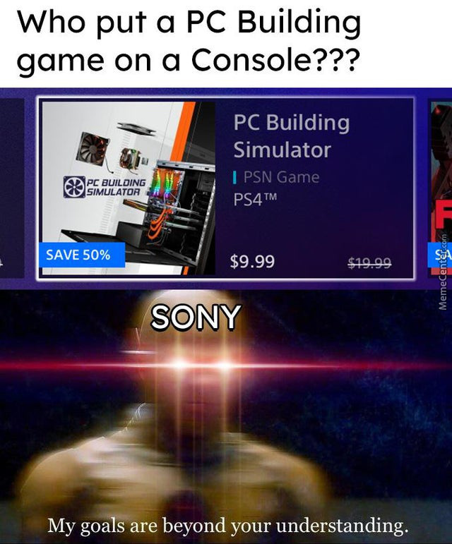 Sony, What You Want?