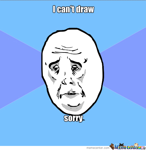 Sorry I Can't Draw
