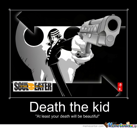 Soul Eater Quotes #1 by meme_ninja883 - Meme Center