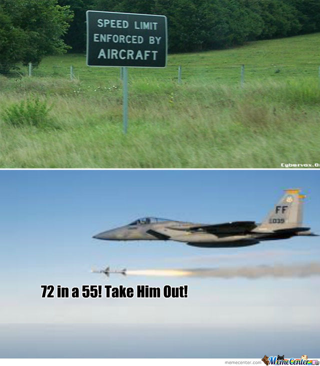 speed enforced by aircraft_o_644102 speed enforced by aircraft by lazahderp meme center,Aircraft Memes
