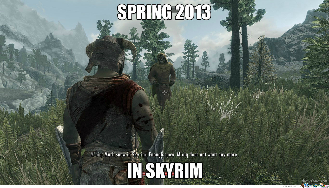 Spring 2013 In Skyrim (Even With Summer Mods) by peks11s - Meme Center
