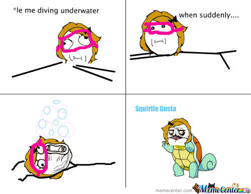 squirtle gusta_c_346618 me gusta funny lol rage comics memes best collection of funny me,Meme Comics Me Gusta