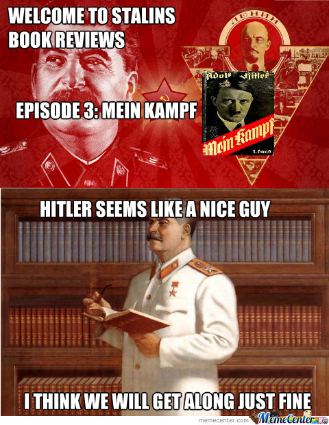 Stalin Reviews Mein Kampf