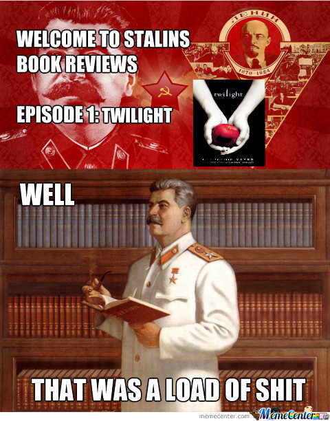 Stalins Reviews Twilight