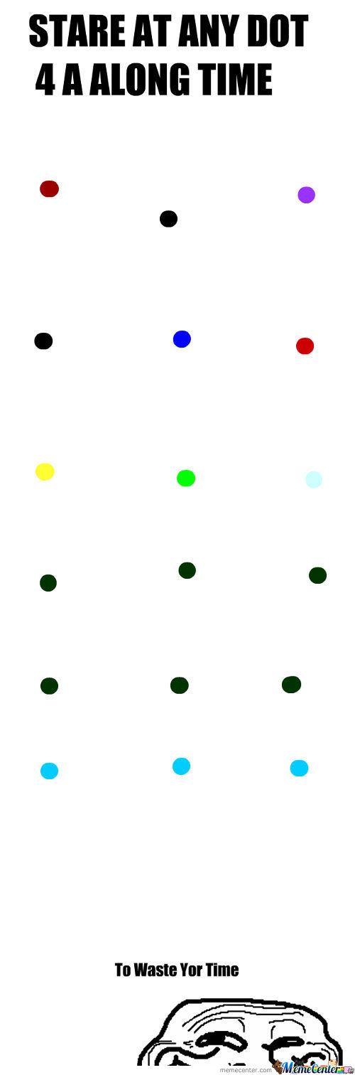 Stare At The Dots