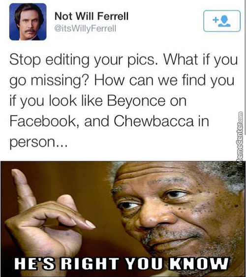 Stop Editing Your Pics!!!!