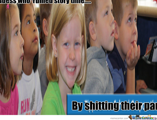 "Story Time !!!!!*sniff * Sniff ""oh God Why""?!?!?!"