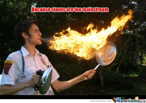 Stoves, Too Mainstream