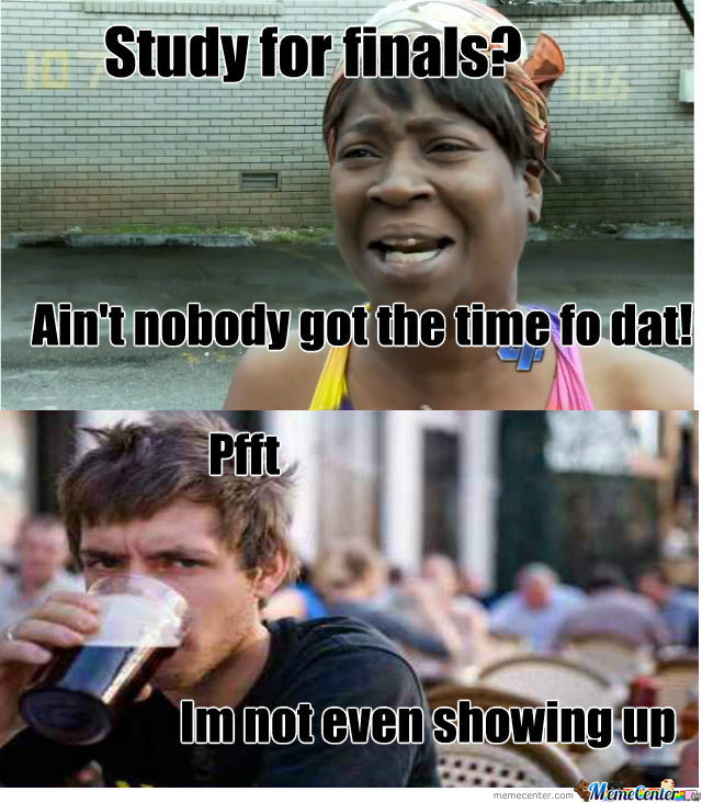 Funny Memes For Finals : Study for finals by tenorikazu meme center