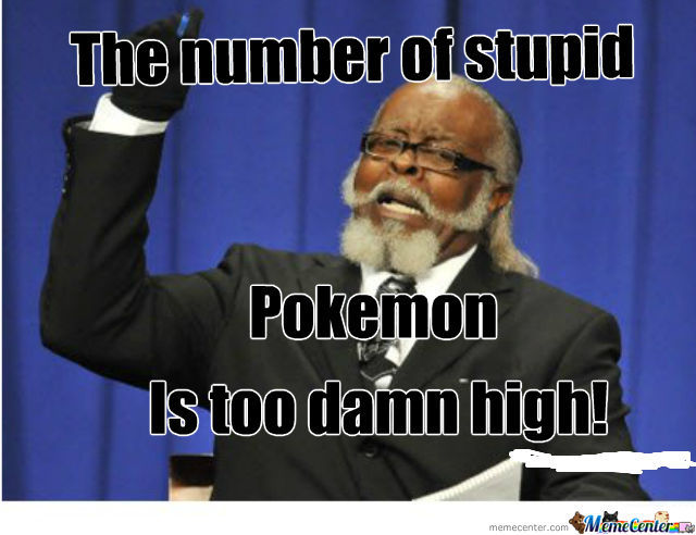 Stupid Pokemon