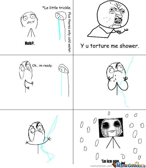 Stupid Showers With Their Cold Water