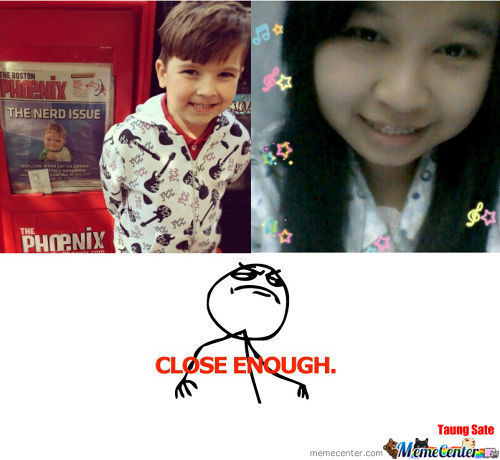 Success Kid & My Sister -Close Enough