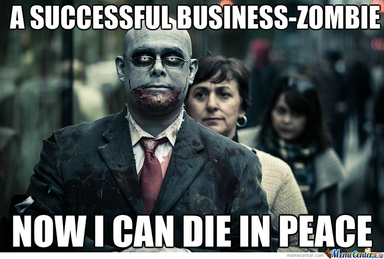 Successful Business Zombie