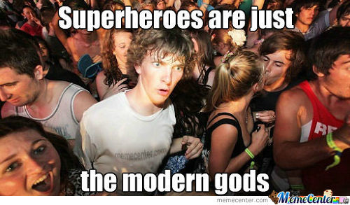 Superheroes Are Actually Modern Gods...