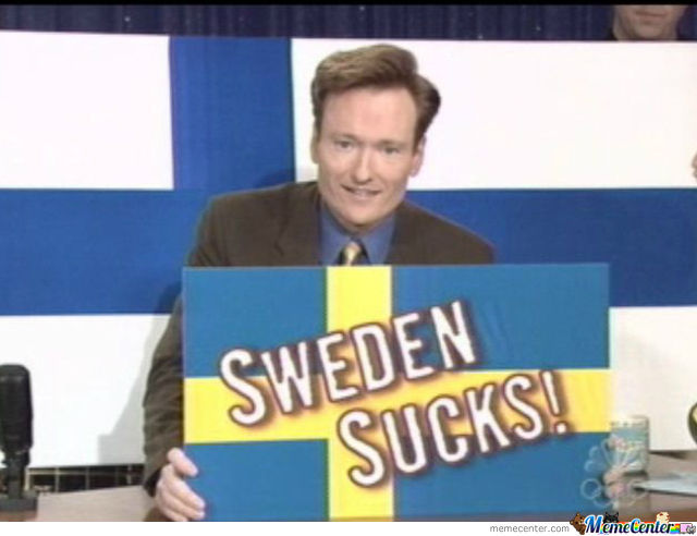sweden sucks_o_950755 sweden sucks by miksu4 meme center,Sweden Memes
