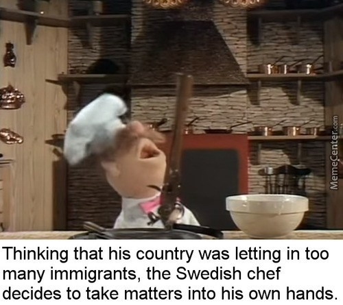Swedish Chef Gone Postal
