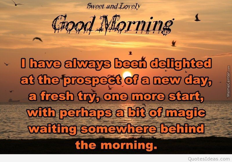 Sweet And Lovely Morning Quote Image Httpquotesideascomsweet