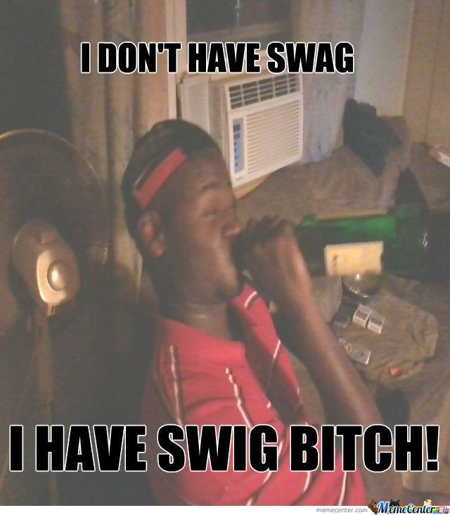 Swig Over Swag