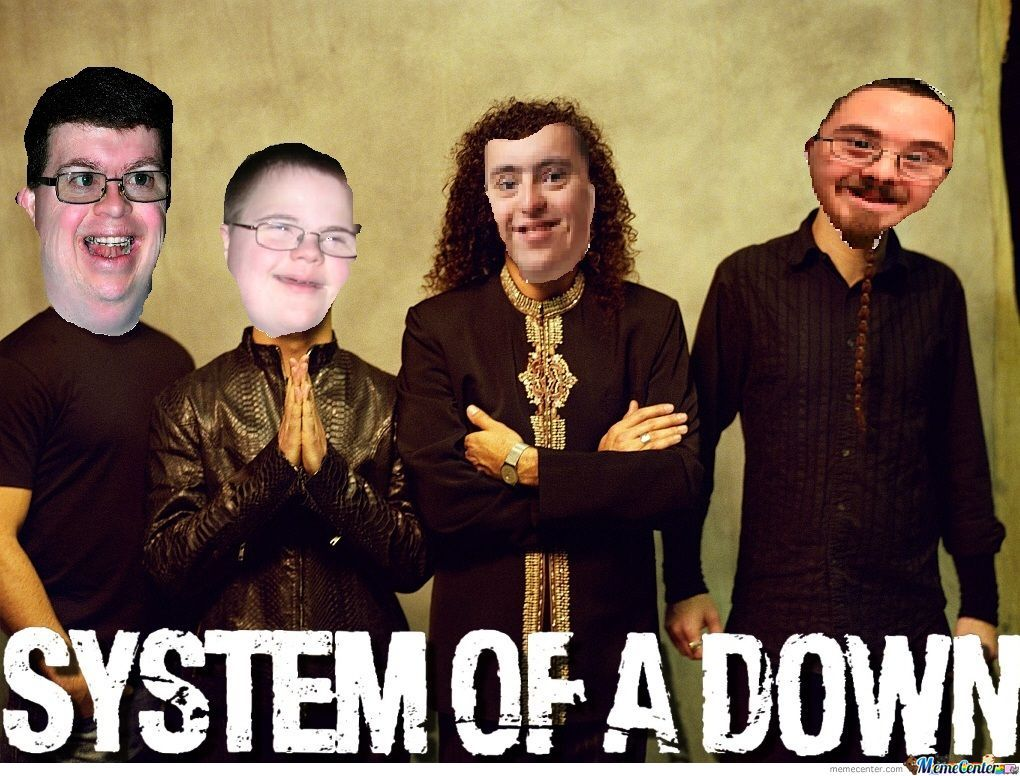 System Of A Down By Mikeybee12 Meme Center
