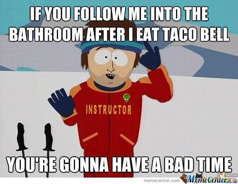 tacos damn tacos_o_774101 taco memes best collection of funny taco pictures