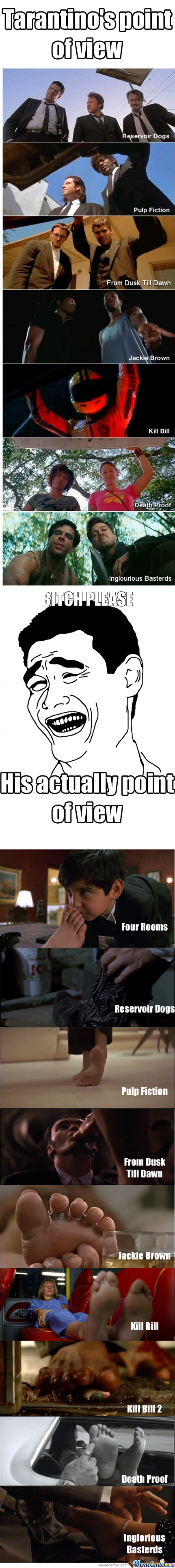 Tarantino's Actually Point Of View