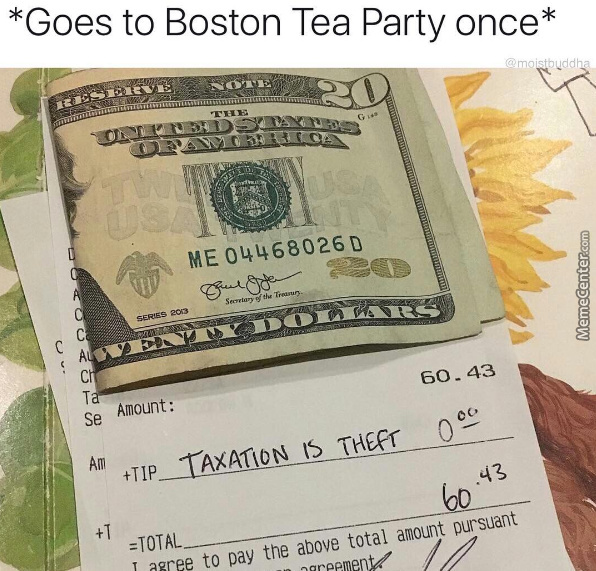 Taxation Is Theft by 2manymemes - Meme Center