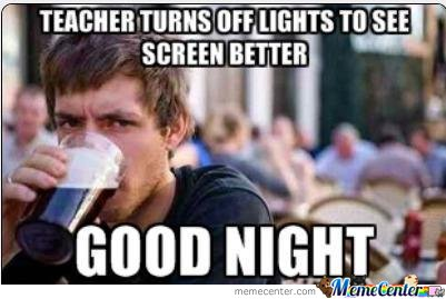 Teacher Turns Off Lights To See Screen Better