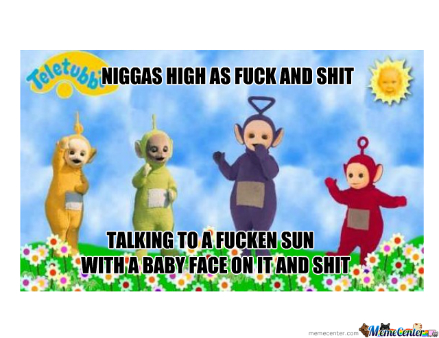 Teletubbies High As F**k