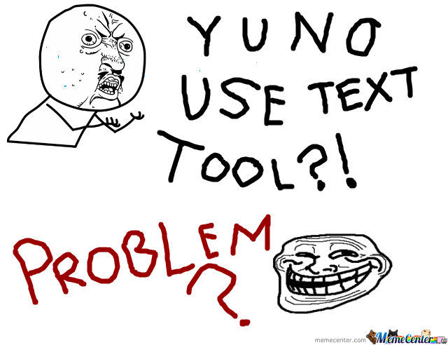 Text Tools Are Too Mainstream