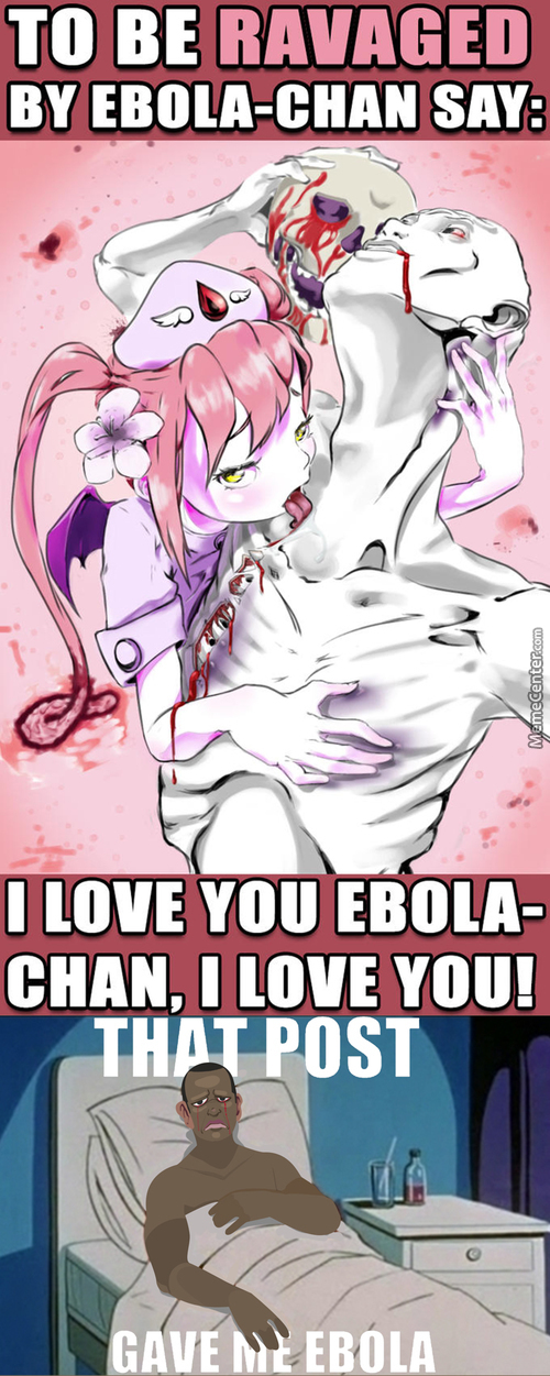 Thanks Ebola Chan