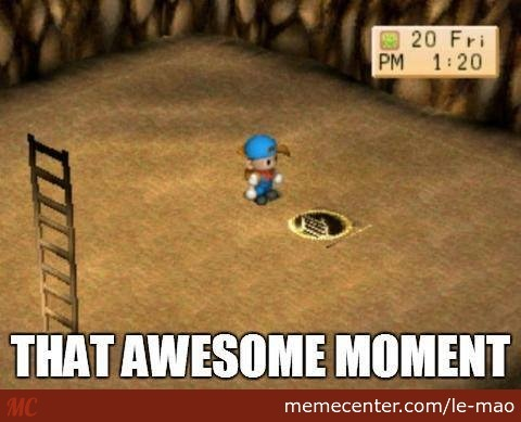 that awesome moment in harvest moon_o_2717159 that awesome moment in harvest moon by le mao meme center,Harvest Moon Meme