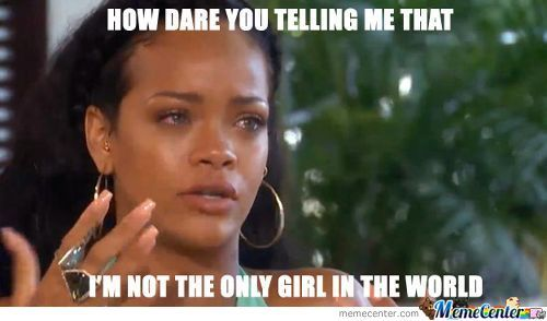 That Awkward Moment Rihanna Realizes The Truth