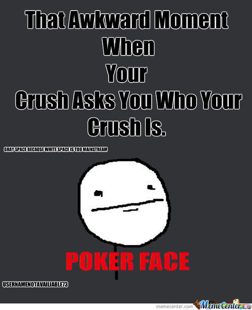 That Awkward Moment When Your Crush Asks You Who Your Crush Is