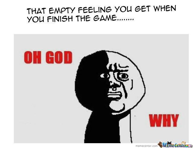 That Empty Feeling You Get