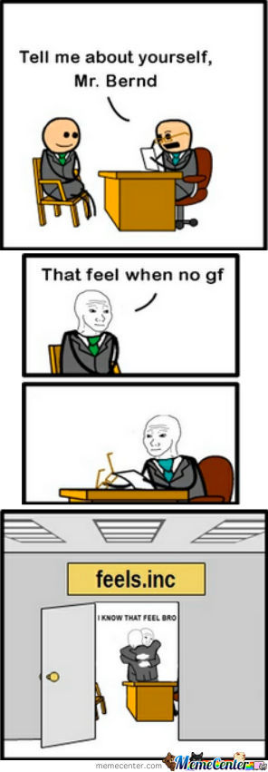 That Feel When No Gf...
