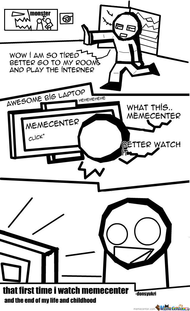 That First Time I Watch Memecenter